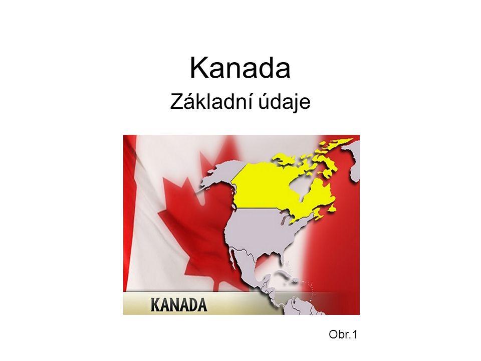 Kanada Základní údaje Obr.1