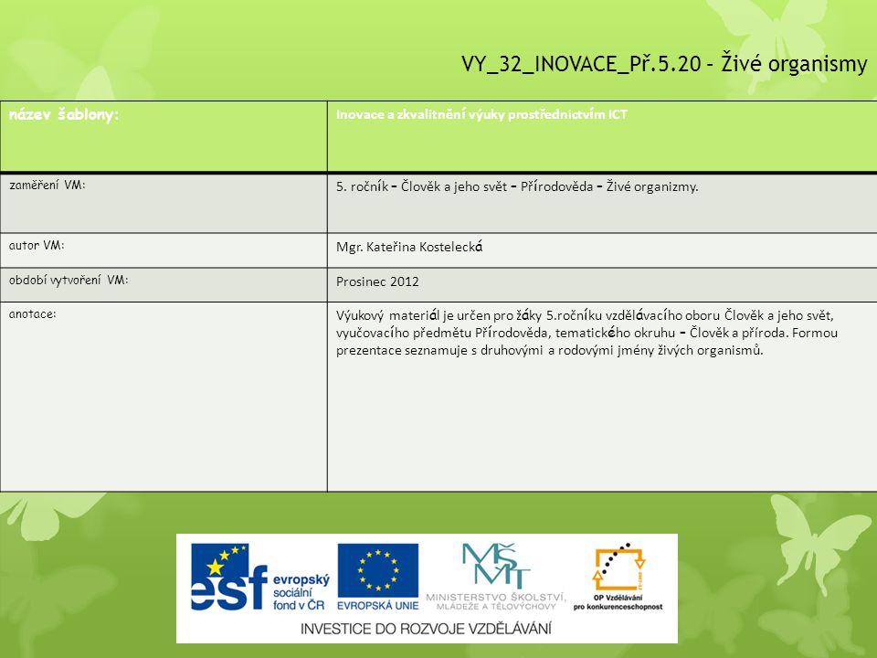 VY_32_INOVACE_Př.5.20 – Živé organismy