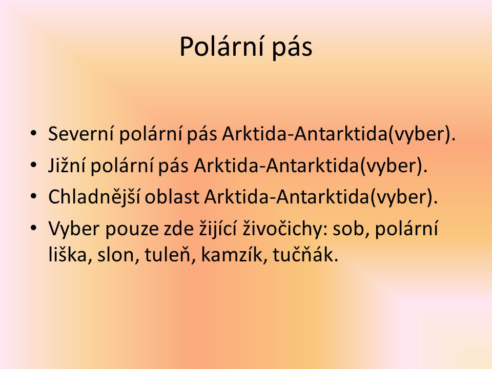 Polární pás Severní polární pás Arktida-Antarktida(vyber).