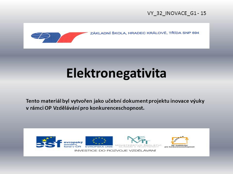 Elektronegativita VY_32_INOVACE_G1 - 15