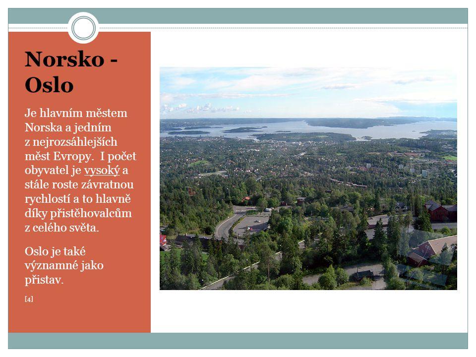 Norsko - Oslo