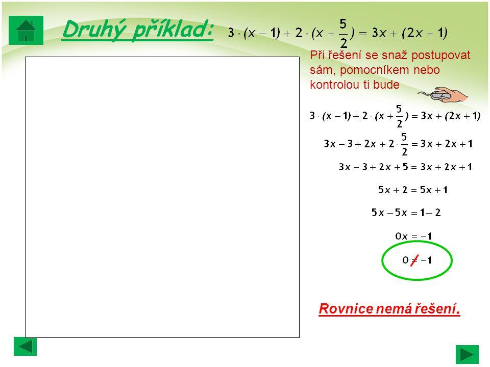 Druhý příklad: Rovnice nemá řešení.