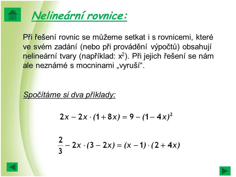 Nelineární rovnice: