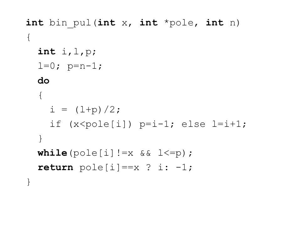 int bin_pul(int x, int *pole, int n)