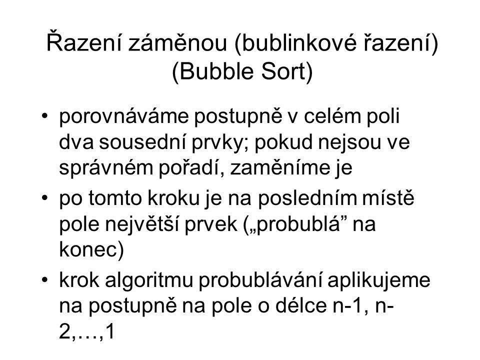 Řazení záměnou (bublinkové řazení) (Bubble Sort)