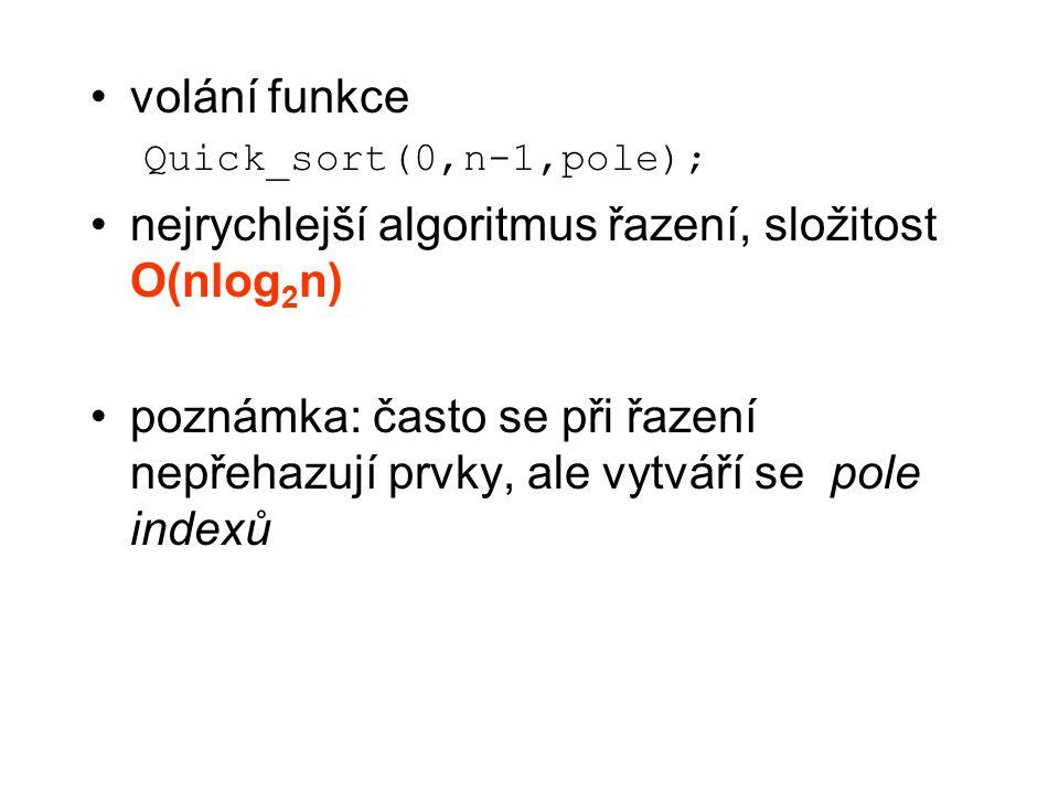 nejrychlejší algoritmus řazení, složitost O(nlog2n)