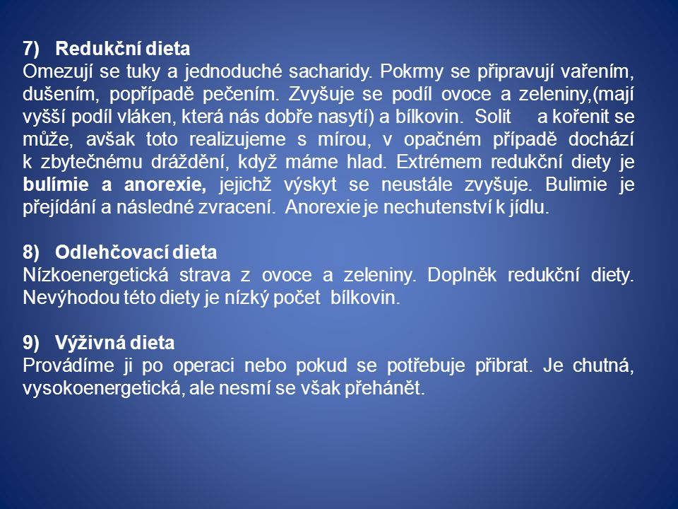 7) Redukční dieta