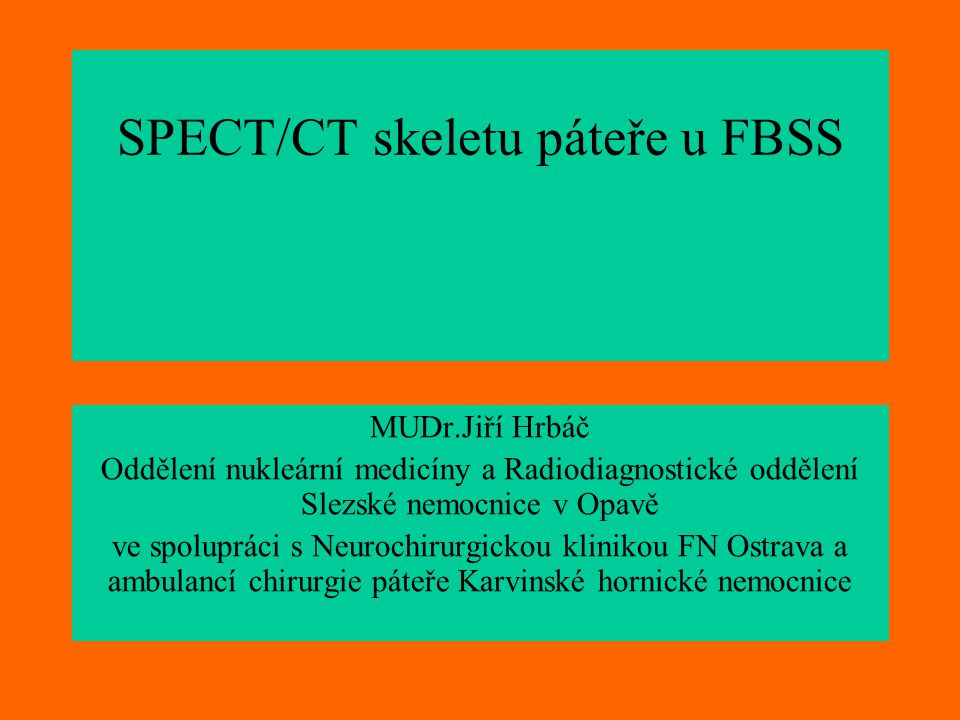 SPECT/CT skeletu páteře u FBSS