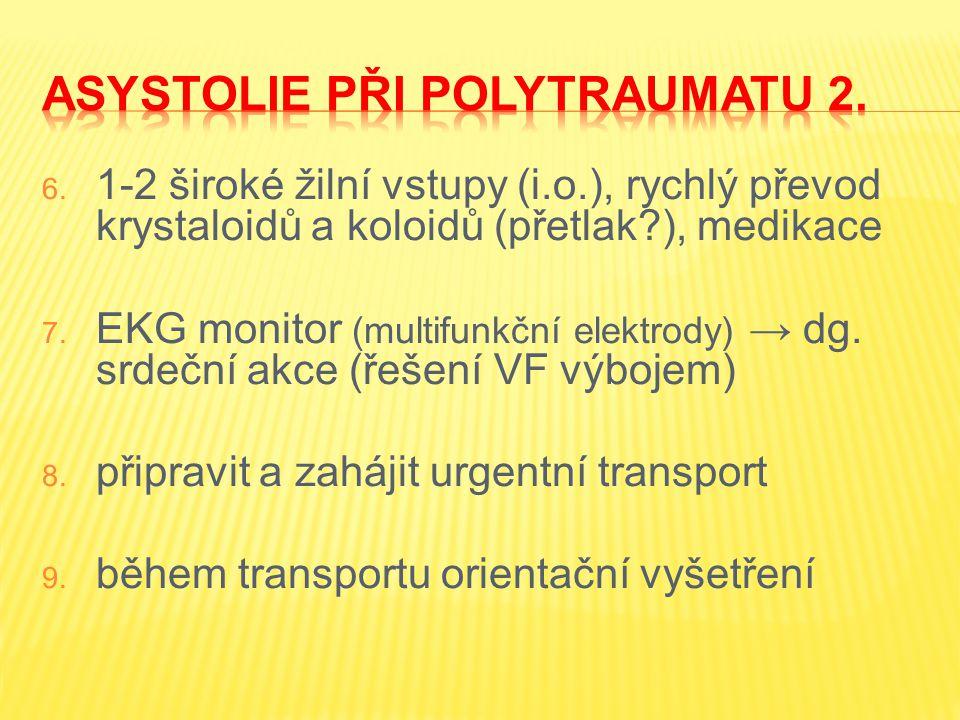 Asystolie při polytraumatu 2.