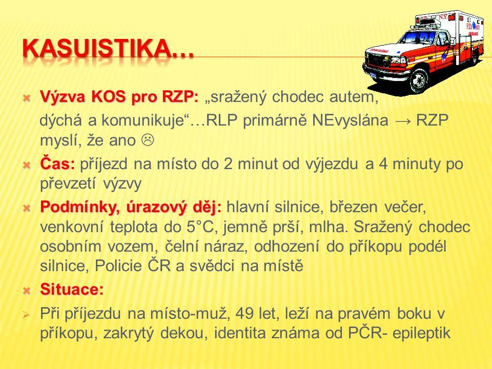 """KASUISTIKA… Výzva KOS pro RZP: """"sražený chodec autem,"""