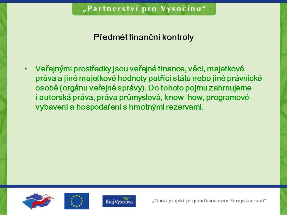 Předmět finanční kontroly