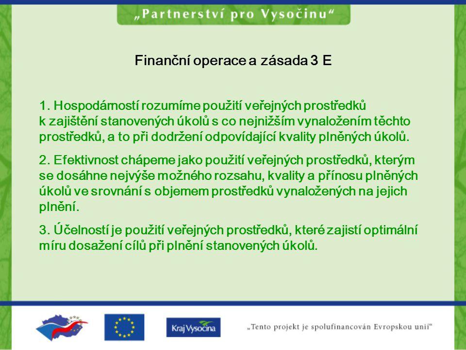 Finanční operace a zásada 3 E