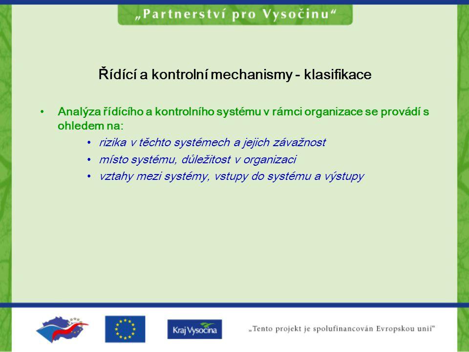 Řídící a kontrolní mechanismy - klasifikace