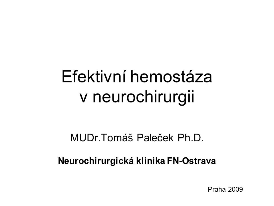 Efektivní hemostáza v neurochirurgii