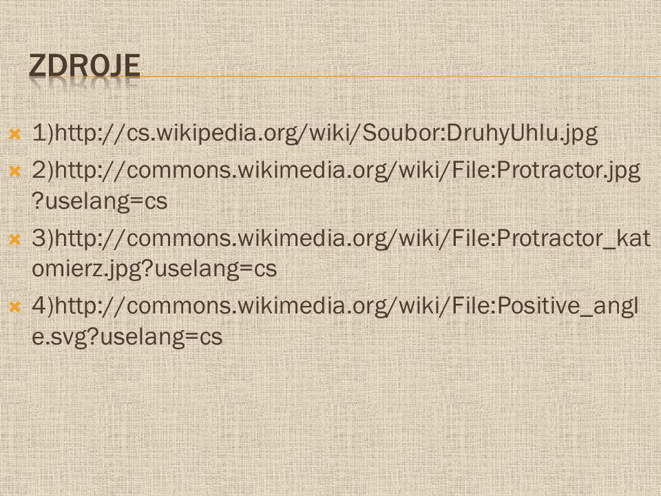 Zdroje 1)http://cs.wikipedia.org/wiki/Soubor:DruhyUhlu.jpg