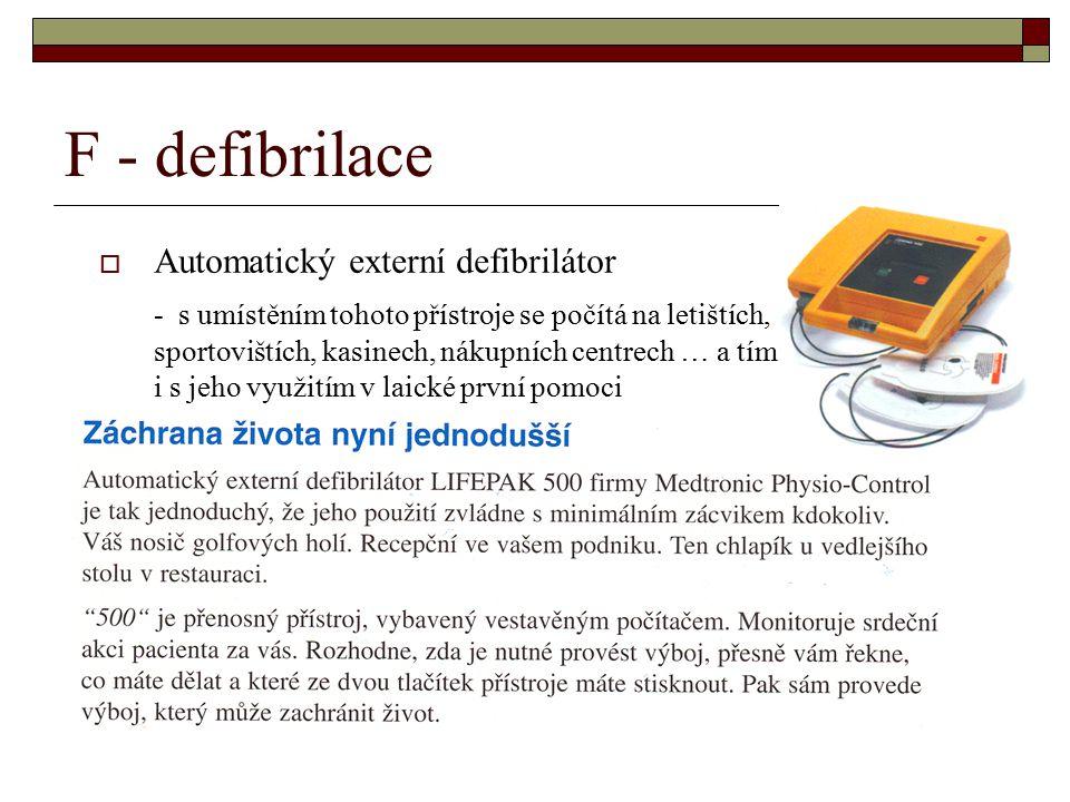 F - defibrilace Automatický externí defibrilátor