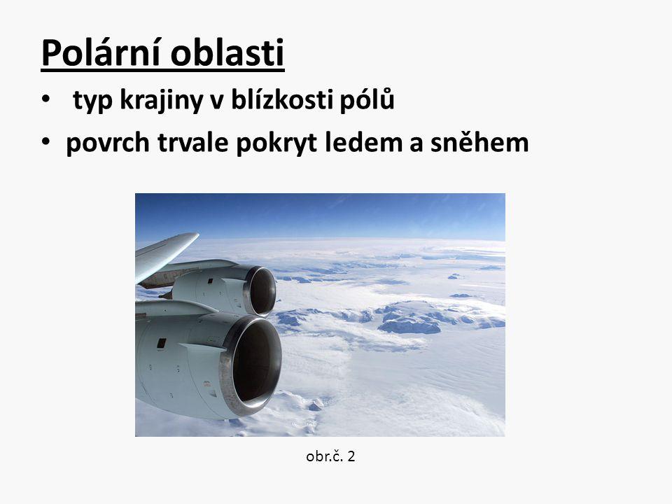 Polární oblasti typ krajiny v blízkosti pólů