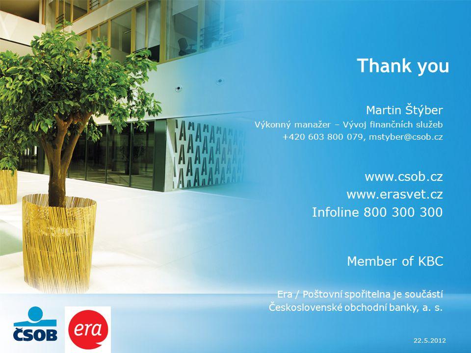 Thank you www.csob.cz www.erasvet.cz Infoline 800 300 300