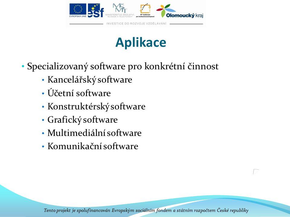 Aplikace Specializovaný software pro konkrétní činnost