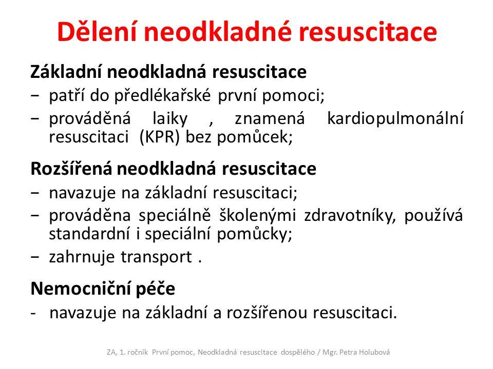 Dělení neodkladné resuscitace