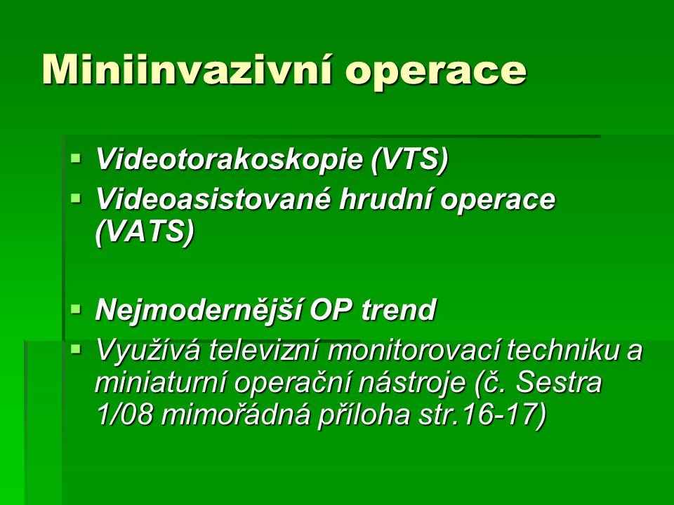 Miniinvazivní operace