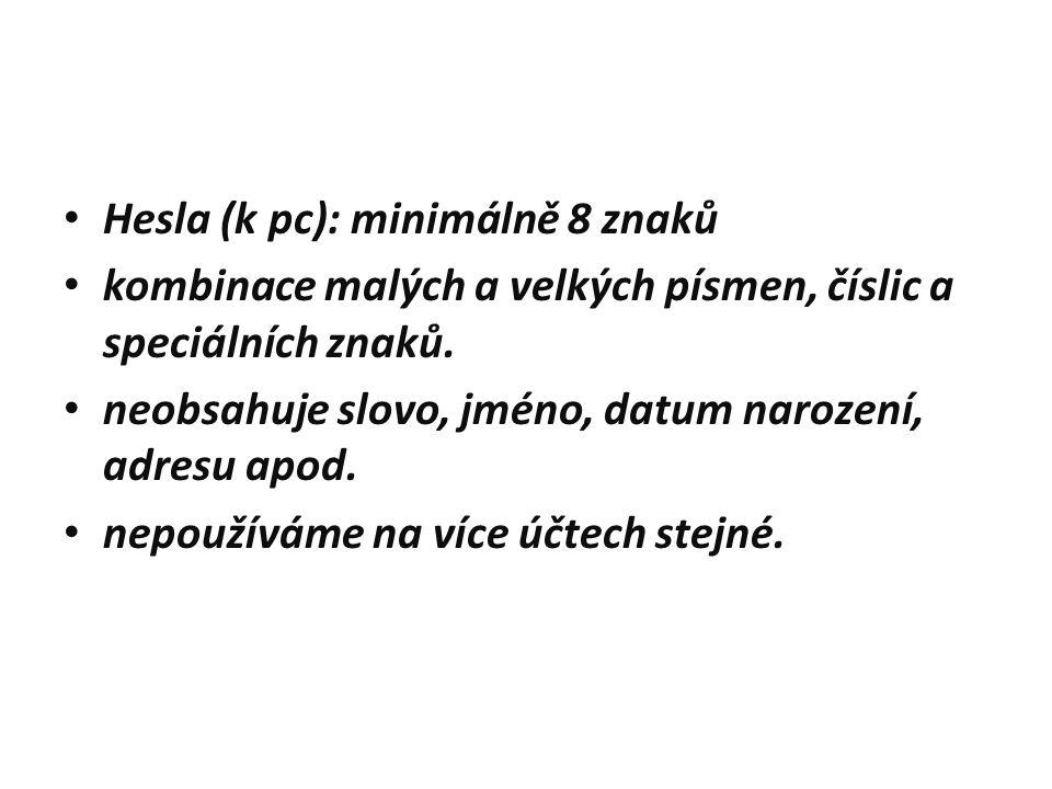 Hesla (k pc): minimálně 8 znaků