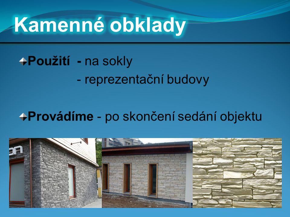 Kamenné obklady Použití - na sokly - reprezentační budovy