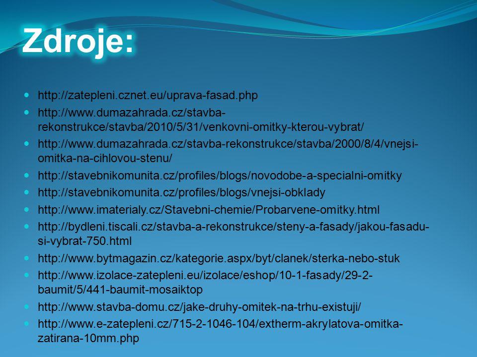 Zdroje: http://zatepleni.cznet.eu/uprava-fasad.php
