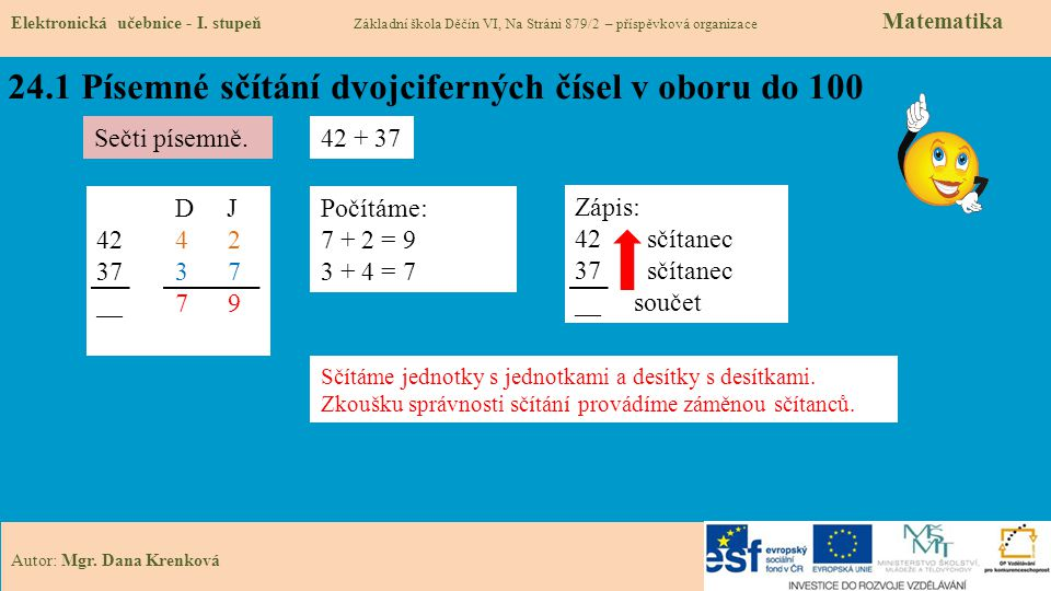 24.1 Písemné sčítání dvojciferných čísel v oboru do 100