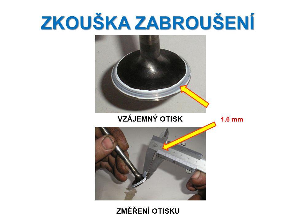 ZKOUŠKA ZABROUŠENÍ VZÁJEMNÝ OTISK 1,6 mm ZMĚŘENÍ OTISKU