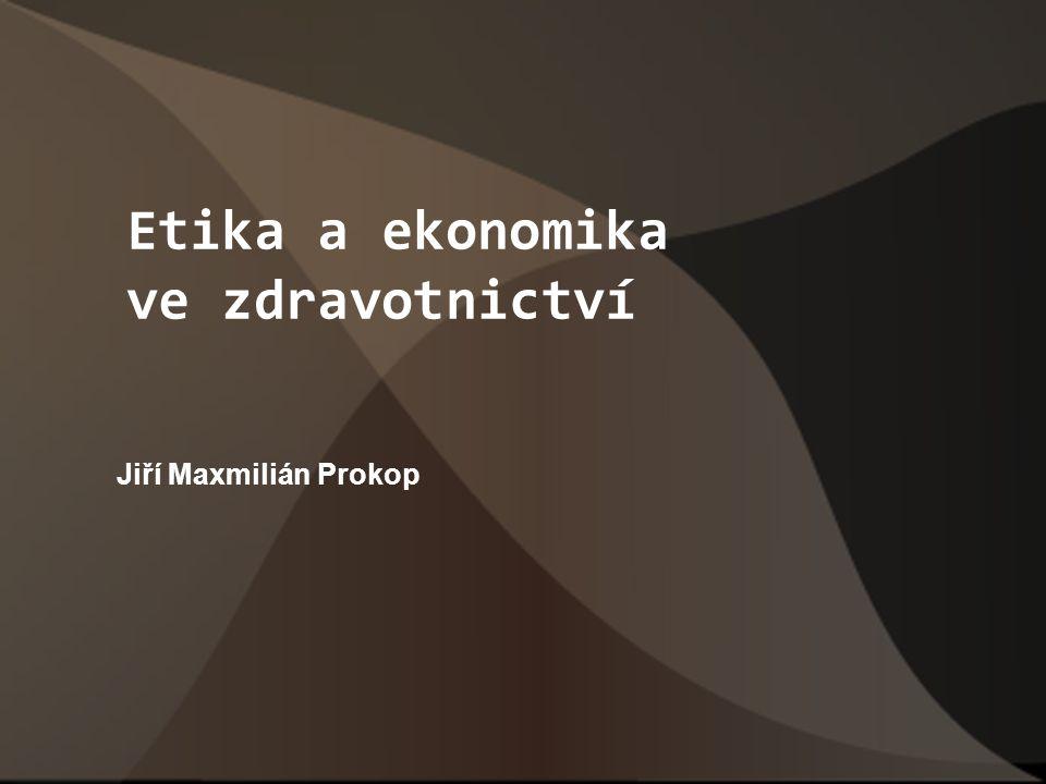 Etika a ekonomika ve zdravotnictví