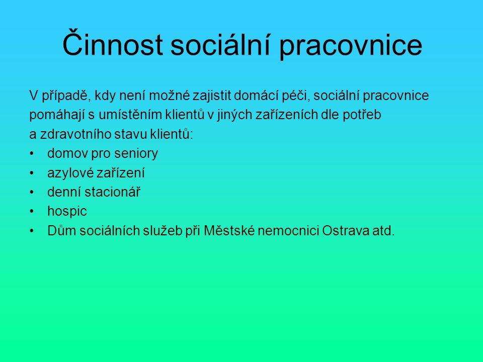 Činnost sociální pracovnice