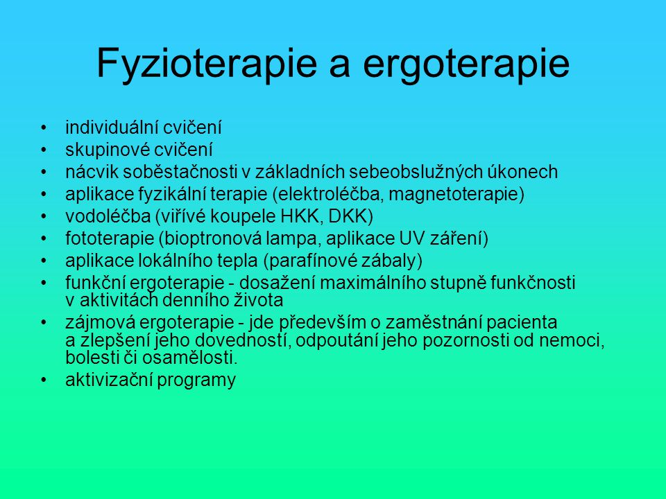 Fyzioterapie a ergoterapie