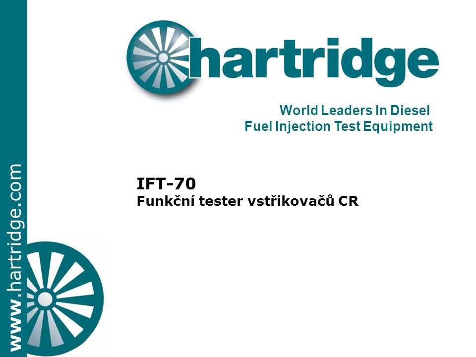 IFT-70 World Leaders In Diesel Fuel Injection Test Equipment