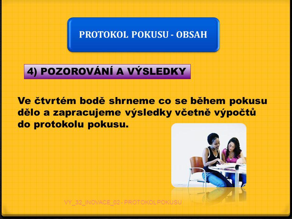 PROTOKOL POKUSU - OBSAH