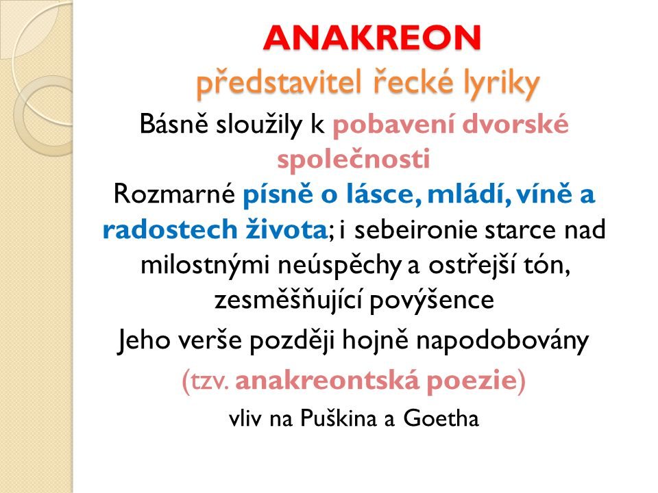 ANAKREON představitel řecké lyriky