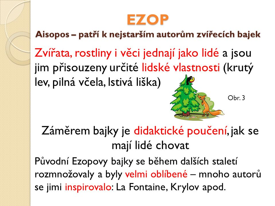 EZOP Aisopos – patří k nejstarším autorům zvířecích bajek