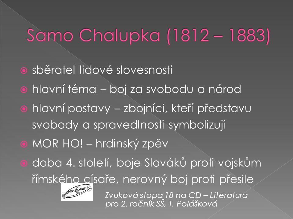 Samo Chalupka (1812 – 1883) sběratel lidové slovesnosti