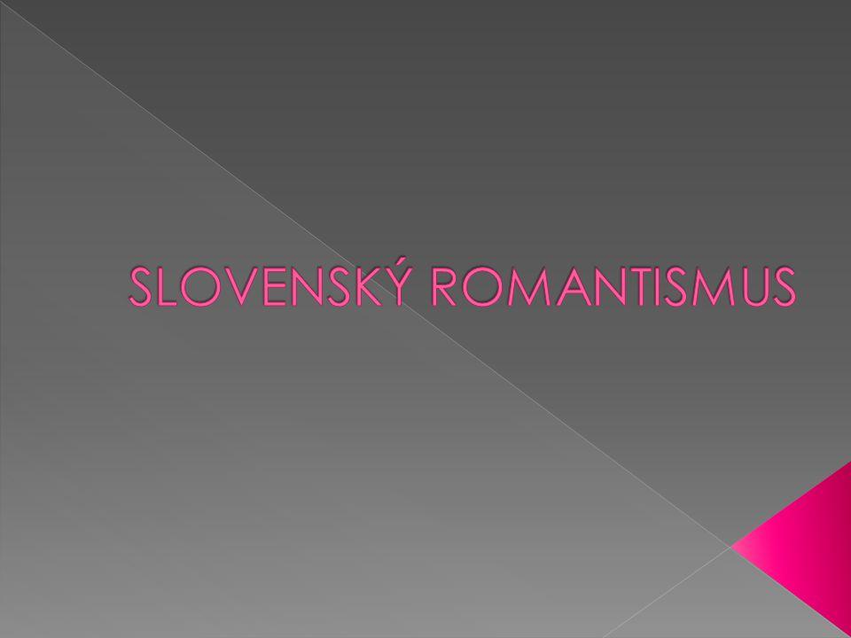 SLOVENSKÝ ROMANTISMUS