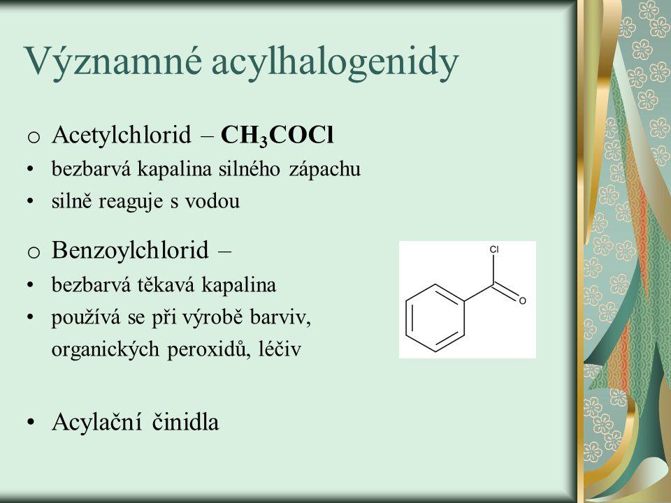 Významné acylhalogenidy