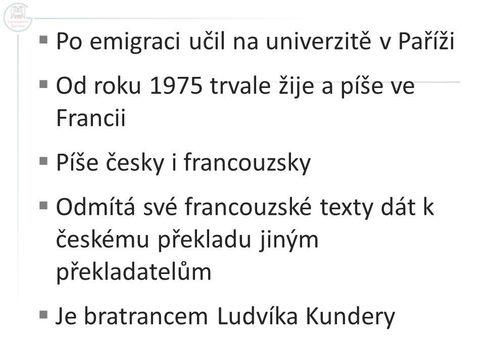 Po emigraci učil na univerzitě v Paříži