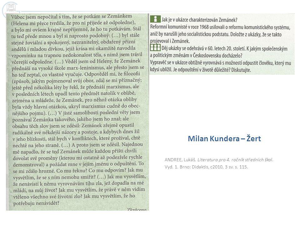 Milan Kundera – Žert ANDREE, Lukáš. Literatura pro 4.