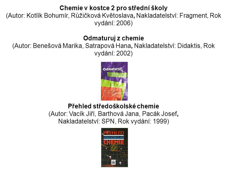 Chemie v kostce 2 pro střední školy Přehled středoškolské chemie