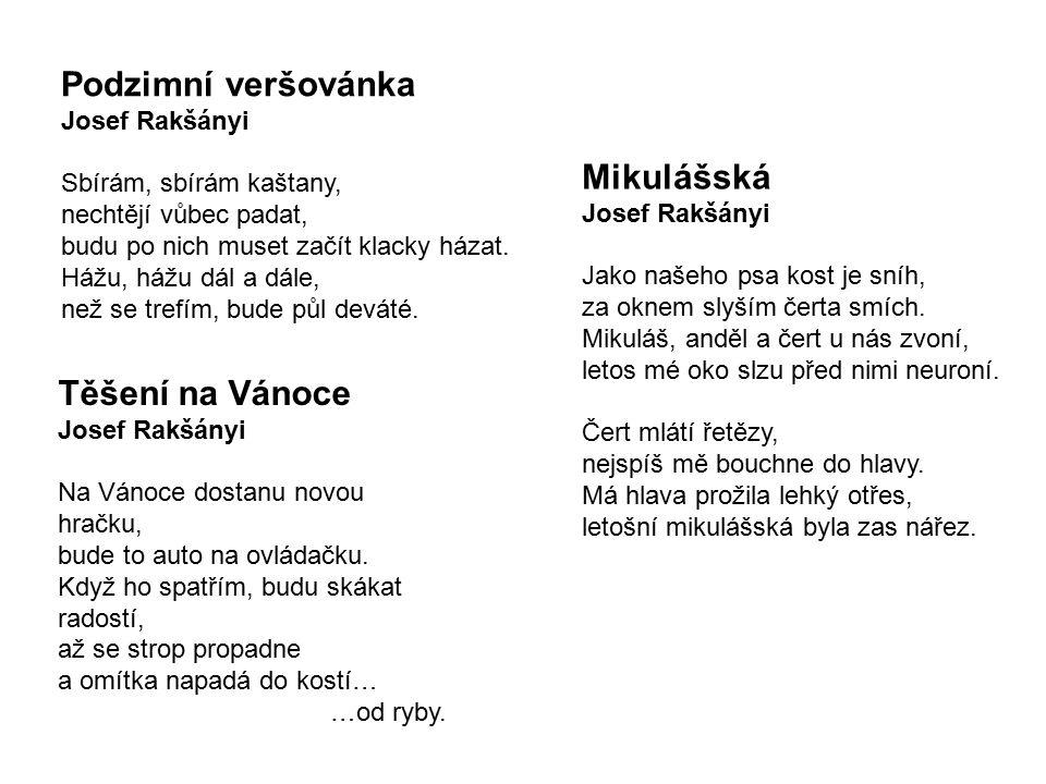 Podzimní veršovánka Mikulášská Těšení na Vánoce Josef Rakšányi