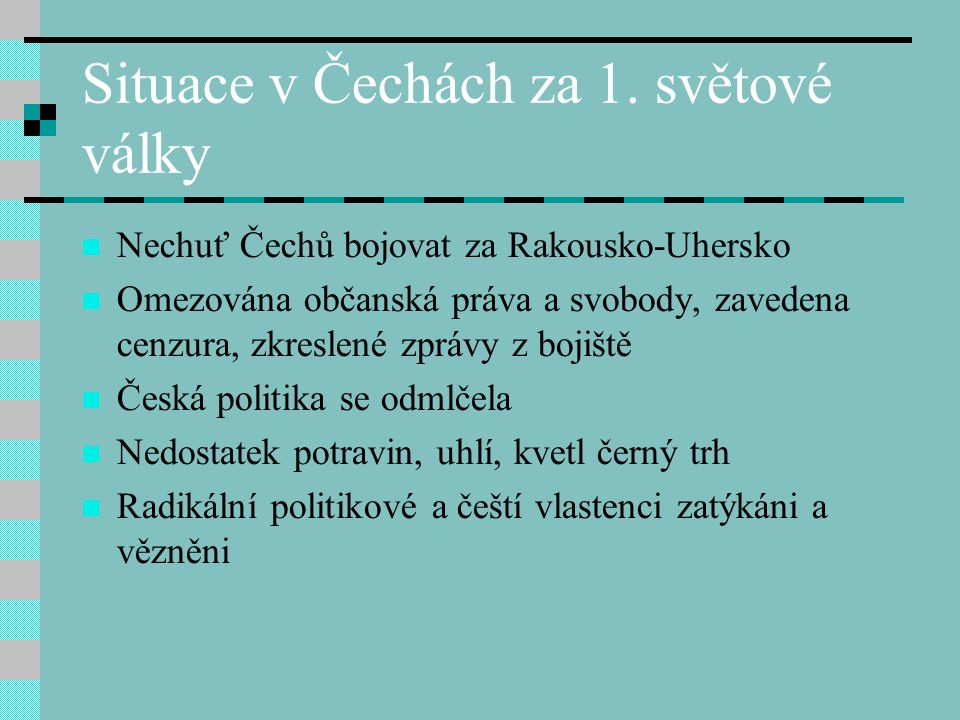 Situace v Čechách za 1. světové války