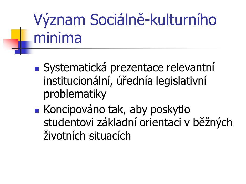Význam Sociálně-kulturního minima