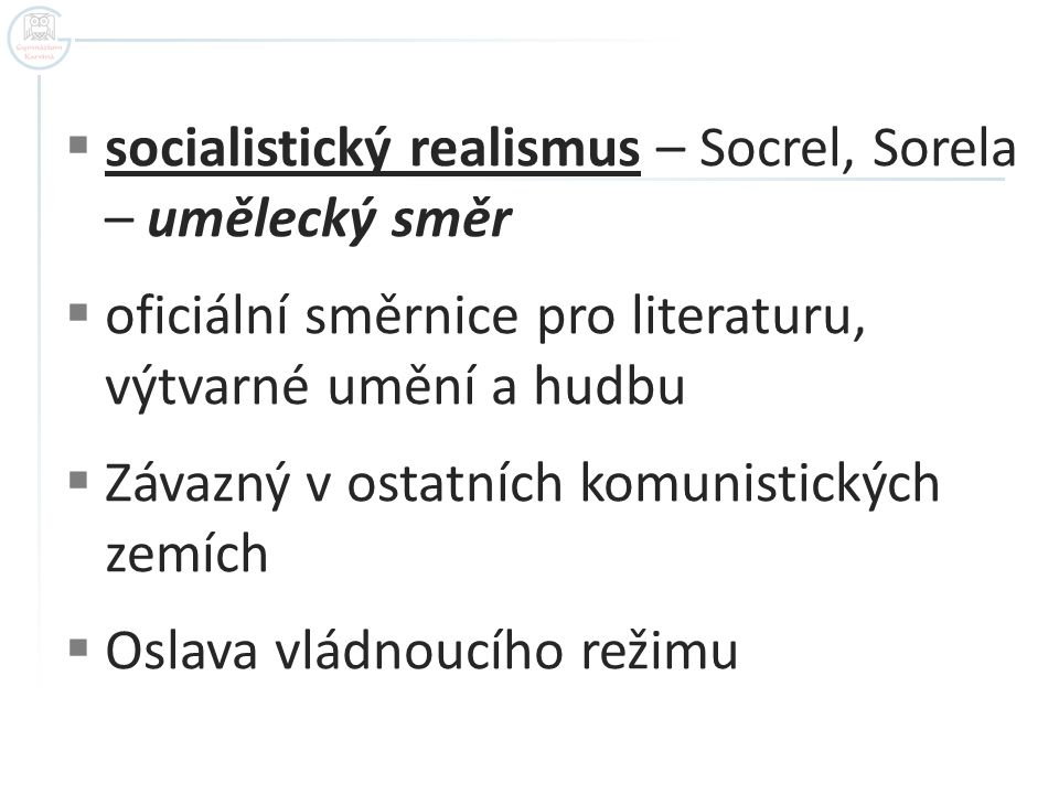 socialistický realismus – Socrel, Sorela – umělecký směr