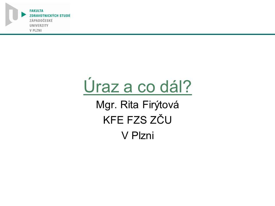 Mgr. Rita Firýtová KFE FZS ZČU V Plzni