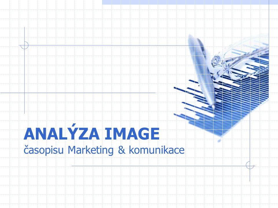 ANALÝZA IMAGE časopisu Marketing & komunikace