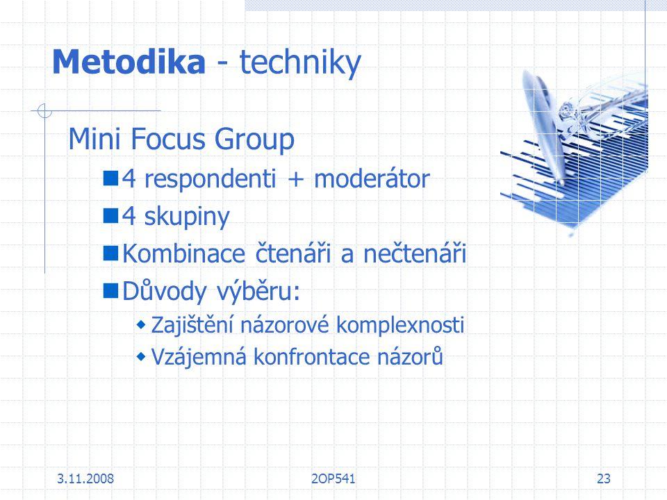 Metodika - techniky Mini Focus Group 4 respondenti + moderátor